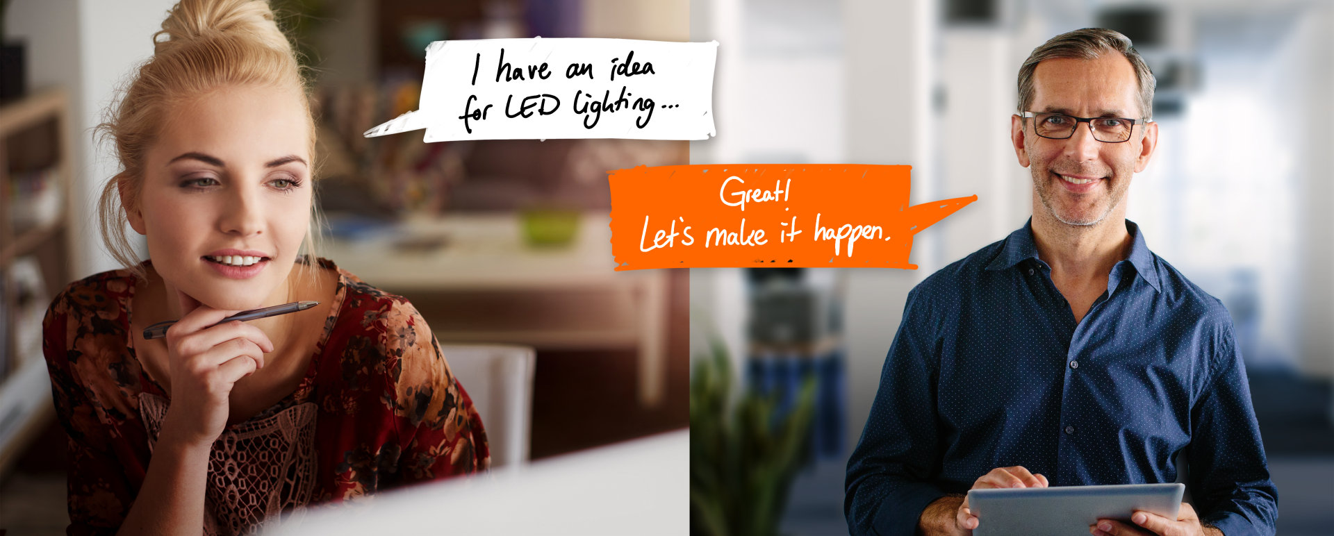 LED Light for you - You have the idea, we have the solution. - Ask us!