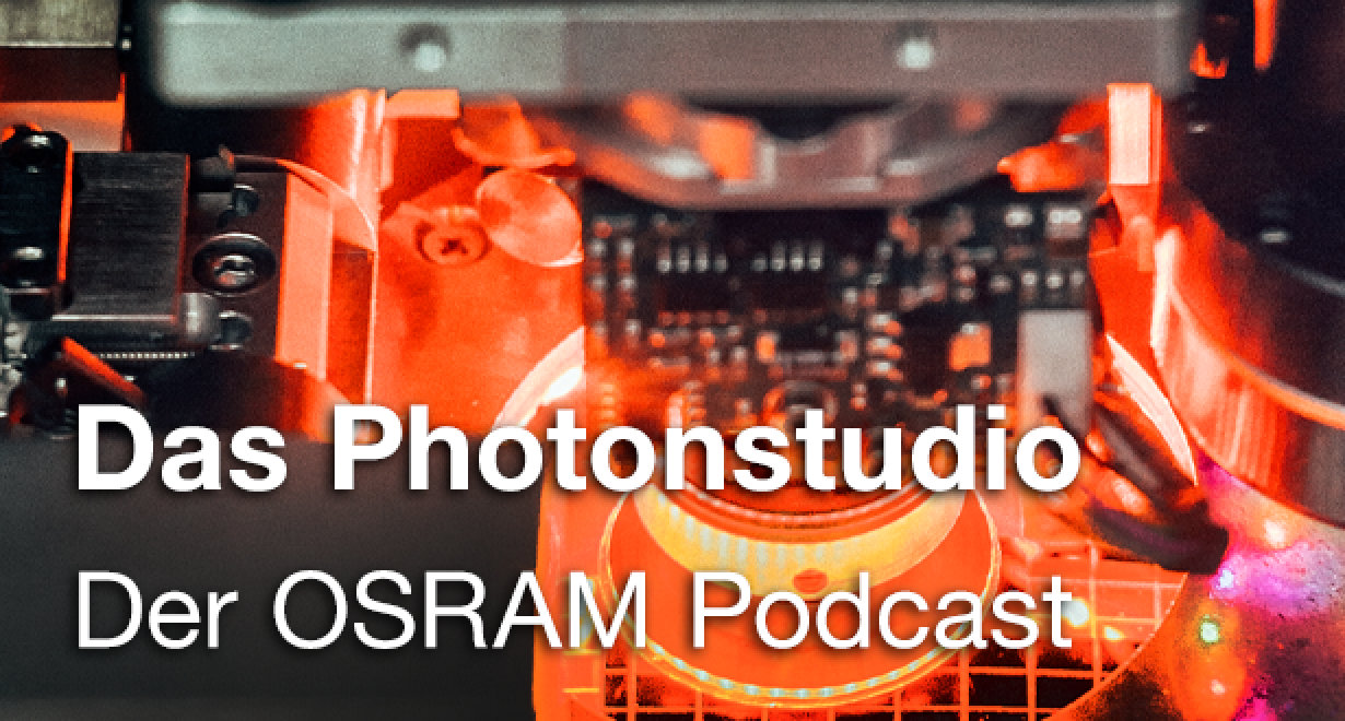 Das Photonstudio - der OSRAM Podcast